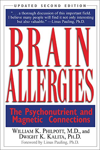 Brain Allergies: The Psychonutrient and Magnetic Connections: Willam Philpott, Dwight