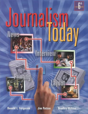 Journalism Today, Student Edition: Donald L. Ferguson,