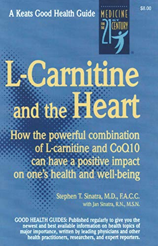 L-Carnitine and the Heart: Stephen T. Sinatra,