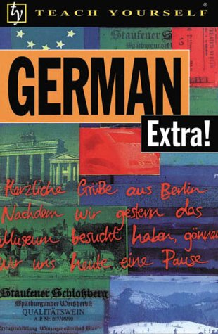 9780658004964: German Extra! (Teach Yourself Books) (Teach Yourself... Extra!)