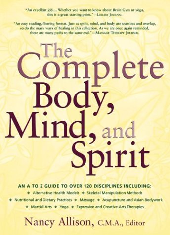The Complete Body, Mind, and Spirit: Allison C.M.A., Nancy