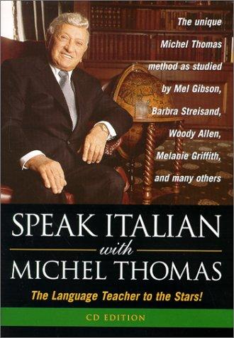 Italian with Michel Thomas: Short Course (Speak: Michel Thomas