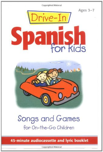 9780658008627: Drive-In Spanish for Kids: Songs and Games for On-The-Go Children (Drive-In Audio Packs for Kids) [ABRIDGED]
