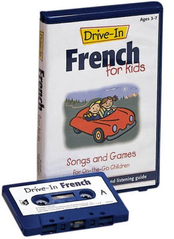 9780658008689: Drive-In French for Kids: Songs and Games for On-The-Go Children (Drive-In Audio Packs for Kids)
