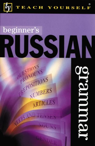 9780658009099: Teach Yourself Beginner's Russian Grammar (Teach Yourself... Grammar) (Russian Edition)