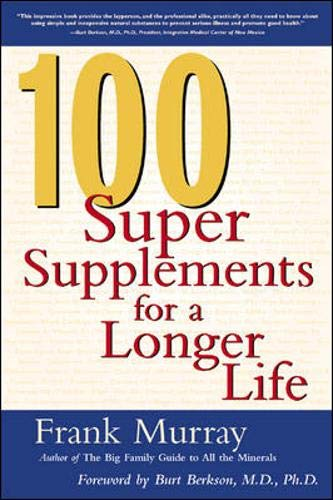 9780658009730: 100 Super Supplements for a Longer Life