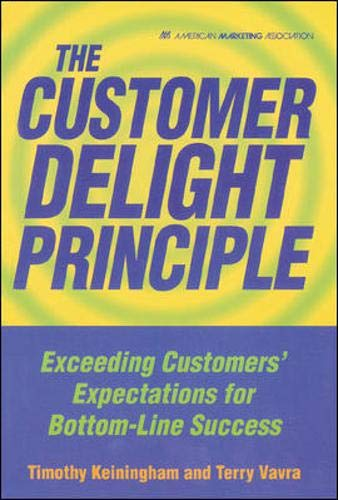 9780658010040: The Customer Delight Principle : Exceeding Customers' Expectations for Bottom-Line Success