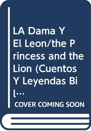 9780658010132: LA Dama Y El Leon/the Princess and the Lion (Cuentos Y Leyendas Bilingues)