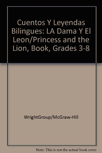 9780658010156: Cuentos Y Leyendas Bilingues: LA Dama Y El Leon/Princess and the Lion, Book, Grades 3-8