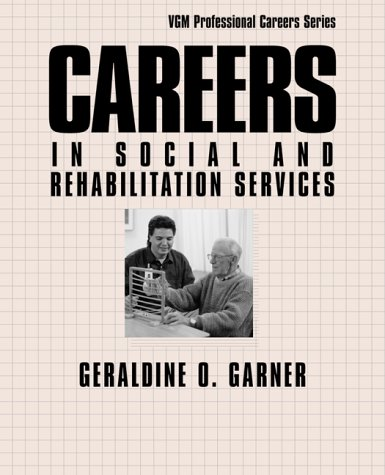 9780658010583: Careers in Social and Rehabilitation Services