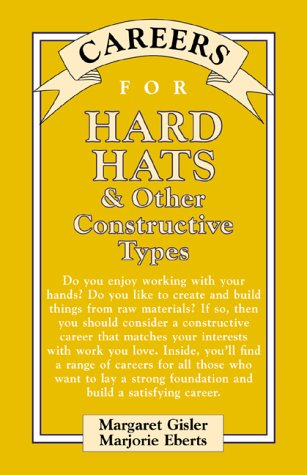 9780658010644: Careers for Hard Hats & Other Constructive Types