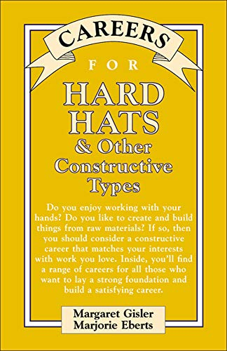 9780658010651: Careers for Hard Hats & Other Constructive Types