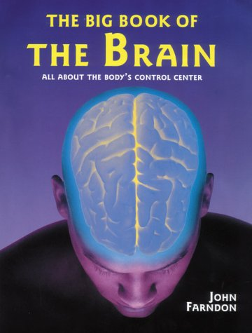 9780658010712: Big Book of the Brain: All About the Body's Control Center