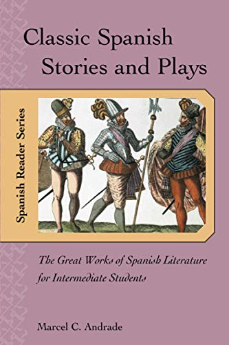 9780658011382: Classic Spanish Stories and Plays : The Great Works of Spanish Literature for Intermediate Students
