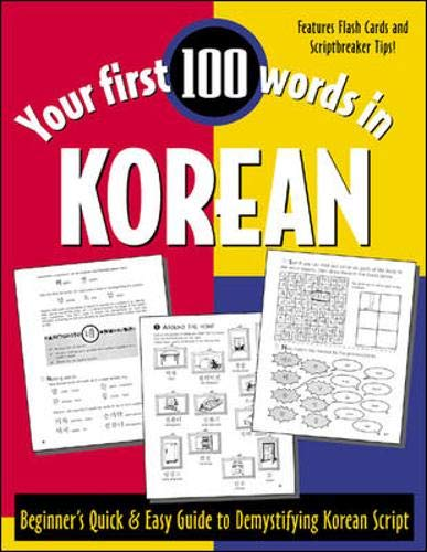 9780658011405: Your First 100 Words in Korean : Beginner's Quick & Easy Guide to Demystifying Korean Script