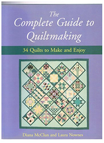 9780658012433: Quilts! Quilts!! Quilts!!! The Complete Guide to Quiltmaking: 34 Quilts to Make and Enjoy
