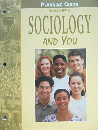 Sociology and You, Planning Gu (0658012592) by McGraw-Hill