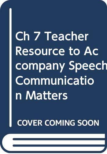 9780658013454: Ch 7 Teacher Resource to Accompany Speech Communication Matters