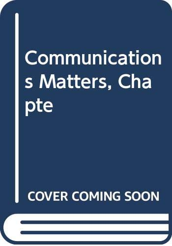 Communications Matters, Chapte (9780658013553) by McGraw-Hill