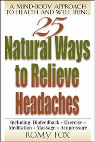 9780658013751: 25 Natural Ways to Relieve Headaches : A Mind-Body Approach to Health and Well-Being