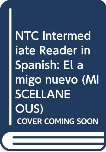 NTC Intermediate Reader in Spanish: El Amigo: WrightGroup/McGraw-Hill