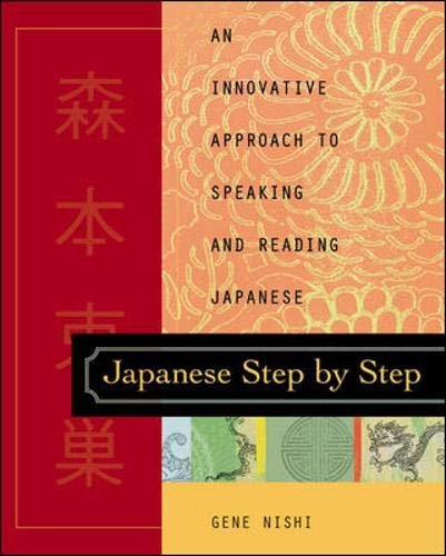 9780658014901: Japanese Step by Step : An Innovative Approach to Speaking and Reading Japanese