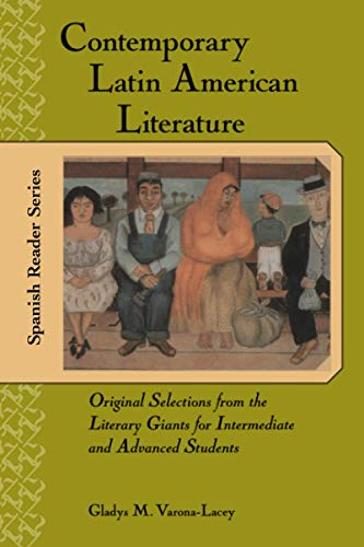 Contemporary Latin-American Literature: Original Selections from the
