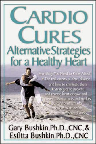 9780658015311: Cardio Cures : Alternative Strategies for a Healthy Heart