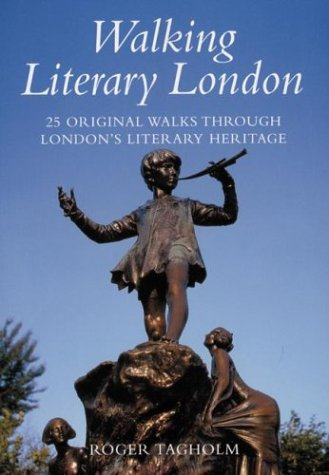 9780658016110: Walking Literary London : 25 Original Walks Through London's Literary Heritage