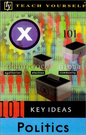 9780658016165: Teach Yourself 101 Key Ideas: Politics