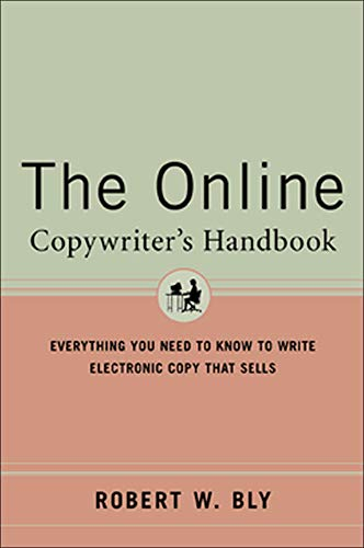 9780658020995: The Online Copywriter's Handbook : Everything You Need to Know to Write Electronic Copy That Sells