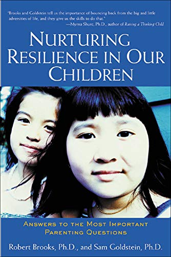 9780658021107: Nurturing Resilience in Our Children : Answers to the Most Important Parenting Questions