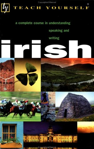 9780658021299: Teach Yourself Irish: Complete Course (Cassette and Book) (English and Irish Edition)