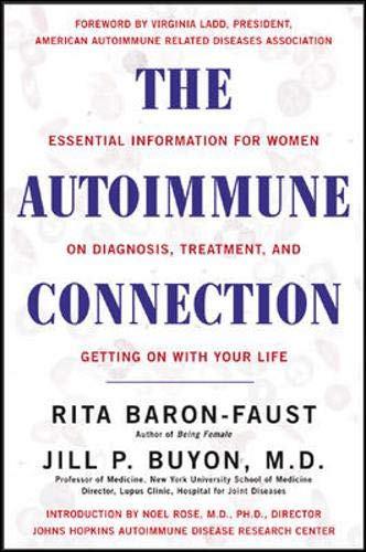 9780658021312: The Autoimmune Connection : Essential Information for Women on Diagnosis, Treatment, and Getting On with Your Life