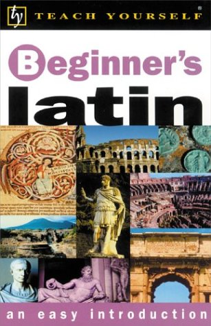 9780658021596: Teach Yourself Beginner's Latin (Teach Yourself Beginner's: An Easy Introduction)