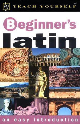 Teach Yourself Beginner's Latin: Sharpley, George