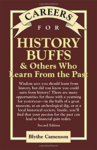9780658021657: Careers for History Buffs & Others Who Learn from the Past, Second Edition