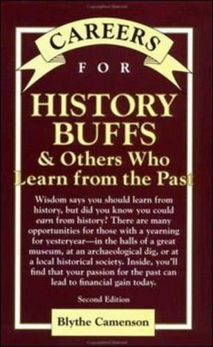 9780658021688: Careers for History Buffs & Others Who Learn from the Past, Second Edition