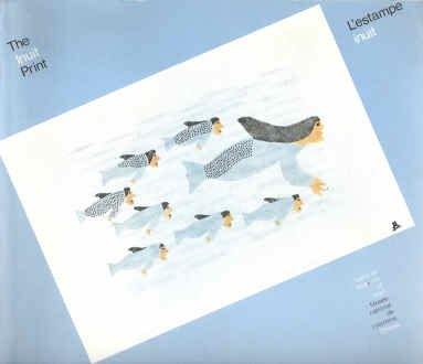 The Inuit print: A travelling exhibition of: National Museum of