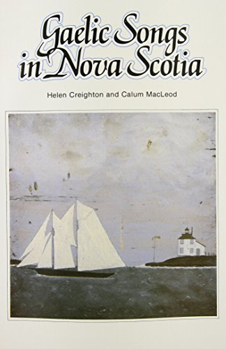 9780660001449: Gaelic Songs in Nova Scotia