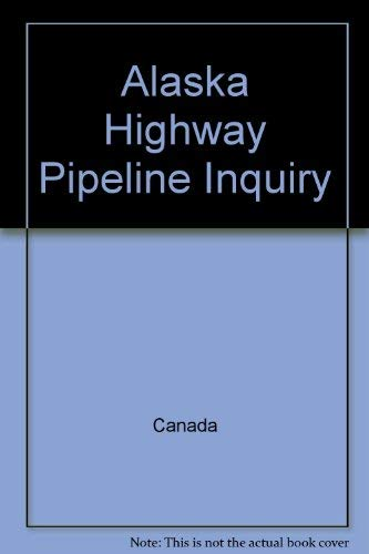 Alaska Highway Pipeline Inquiry