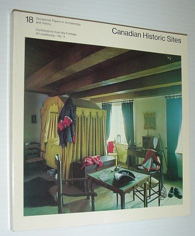 Canadian Historic Sites: Occasional Papers in Archaeology: Baker, Raymond F.;