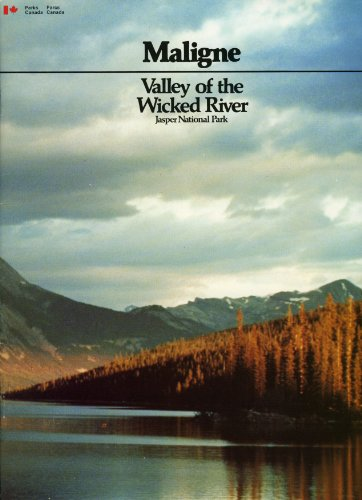 Maligne, valley of the wicked river, Jasper: Merna M Forster