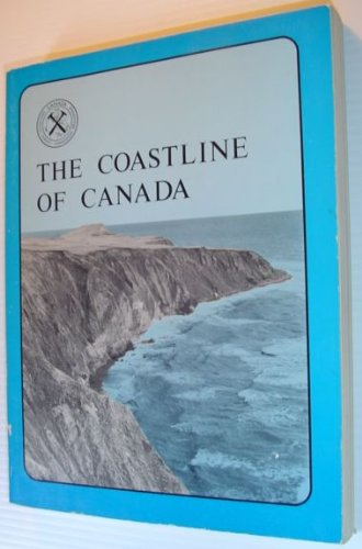 The Coastline of Canada: Littoral Processes and Shore Morphology (Paper / Geological Survey): ...