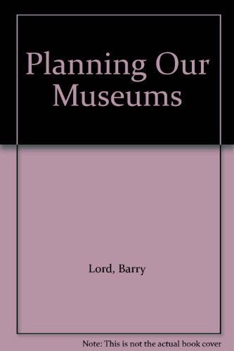 9780660107547: Planning Our Museums