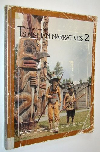 Tsimshian Narratives 2: Trade and Worker