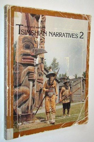 Tsimshian Narratives, Volume 2: Trade and Warfare: Barbeau, Marius