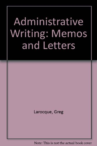 9780660121178: Administrative Writing: Memos and Letters