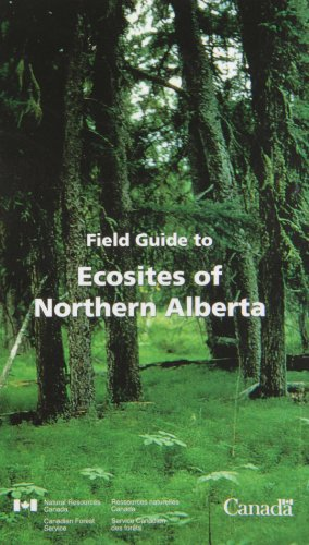 9780660163697: Field Guide to Ecosites of Northern Alberta