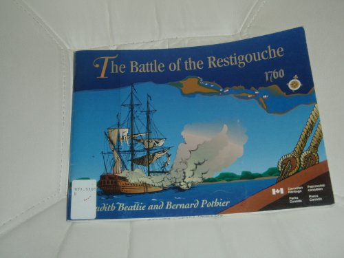 9780660163840: The Battle of the Restigouche (Studies in Archaeology, Architecture and History)